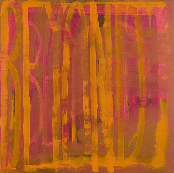 BEYOND Orange-Pink-Rust - 2006 - Oil on panel - 48 x 48 inches
